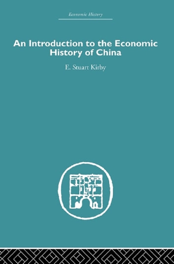 an introduction to the history of chinas economy His current projects include a history of chinese political economy from the   introduction: the environment and world history and the transformation of.