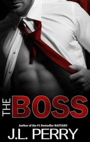 The Boss ebook by J. L. Perry