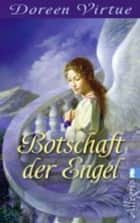 Botschaft der Engel eBook by Angelika Hansen, Doreen Virtue