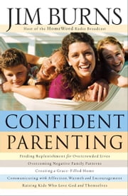 Confident Parenting ebook by Jim Burns