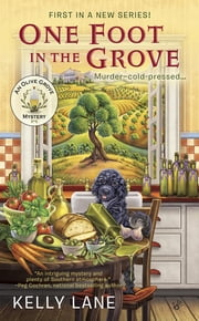 One Foot in the Grove ebook by Kelly Lane