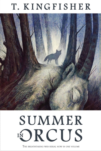 Summer in Orcus 電子書 by T. Kingfisher