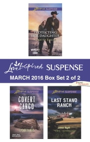Love Inspired Suspense March 2016 - Box Set 2 of 2 - An Anthology ebook by Lynette Eason, Elisabeth Rees, Jenna Night