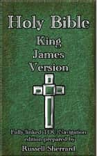 Holy Bible - King James Version ebook by Russell Sherrard