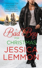 A Bad Boy for Christmas ebook by Jessica Lemmon