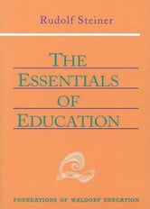 The Essentials of Education ebook by Rudolf Steiner