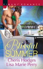 Blissful Summer - Make You Mine Again\Unraveled ebook by Cheris Hodges,Lisa Marie Perry