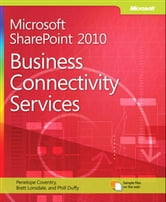 Microsoft SharePoint 2010 Business Connectivity Services ebook by Penelope Coventry,Phill Duffy,Brett Lonsdale