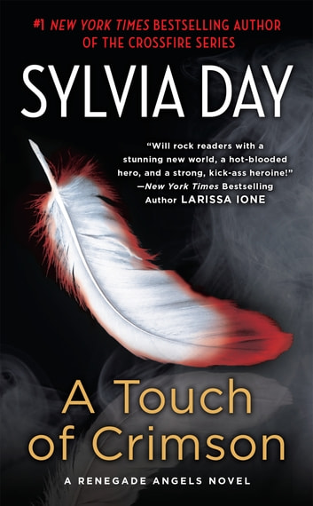 A Touch of Crimson - A Renegade Angels Novel ebook by Sylvia Day