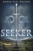 Seeker ebook by Arwen Elys Dayton, Maria Postema