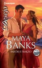PAIXÕES E TRAIÇÃO ebook by MAYA BANKS