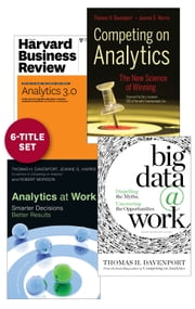 Analytics and Big Data: The Davenport Collection (6 Items) ebook by Thomas H. Davenport,Jeanne G. Harris,Jinho Kim,Robert Morison,D.J. Patil