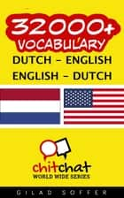 32000+ Vocabulary Dutch - English ebook by Gilad Soffer