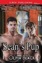 Sean's Pup ebook by Olivia Black