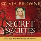 Secret Societies - And How They Affect Our Lives Today audiobook by Sylvia Browne