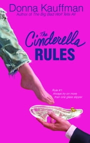 The Cinderella Rules ebook by Donna Kauffman