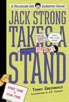 Jack Strong Takes a Stand - A Charlie Joe Jackson Book ebook by Tommy Greenwald, Melissa Mendes