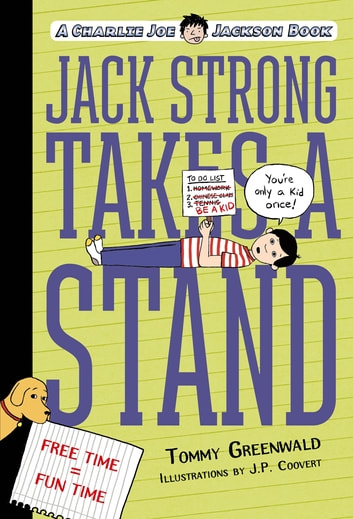 Jack Strong Takes a Stand - A Charlie Joe Jackson Book ebook by Tommy Greenwald