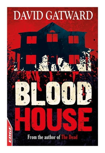 EDGE - A Rivets Short Story: Blood House ebook by David Gatward