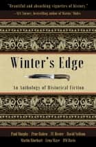 Winter's Edge: An Anthology of Historical Fiction ebook by TC Hester, Paul Murphy, Prue Batten,...