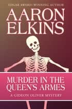 Murder in the Queen's Armes ebook by Aaron Elkins