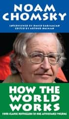 How the World Works ekitaplar by Noam Chomsky, David Barsamian, Arthur Naiman
