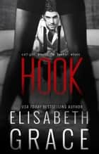 HOOK ebook by Elisabeth Grace