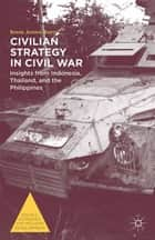 Civilian Strategy in Civil War ebook by S. Barter