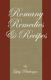 Romany Remedies and Recipes ebook by Gypsy Petulengro
