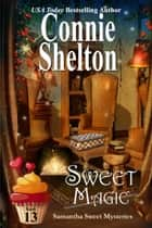 Sweet Magic ebook by Connie Shelton