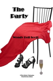 The Party ebook by Wendy               Bell Scott