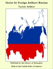 Stories by Foreign Authors: Russian ebook by Various Authors