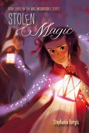 Stolen Magic ebook by Stephanie Burgis