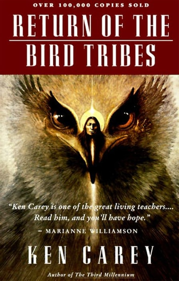 Return of the Bird Tribes ebook by Ken Carey