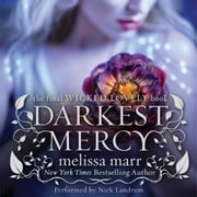 Darkest Mercy audiobook by Melissa Marr
