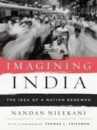 Imagining India ebook by Nandan Nilekani,Thomas L. Friedman