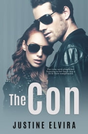 The Con ebook by Justine Elvira