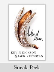 Blind Item: Chapter Sampler ebook by Kevin Dickson, Jack Ketsoyan