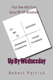 Up By Wednesday ebook by Robert Patrick