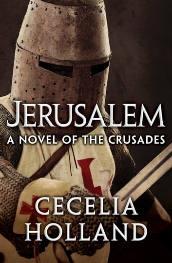 Jerusalem ebook by Cecelia Holland