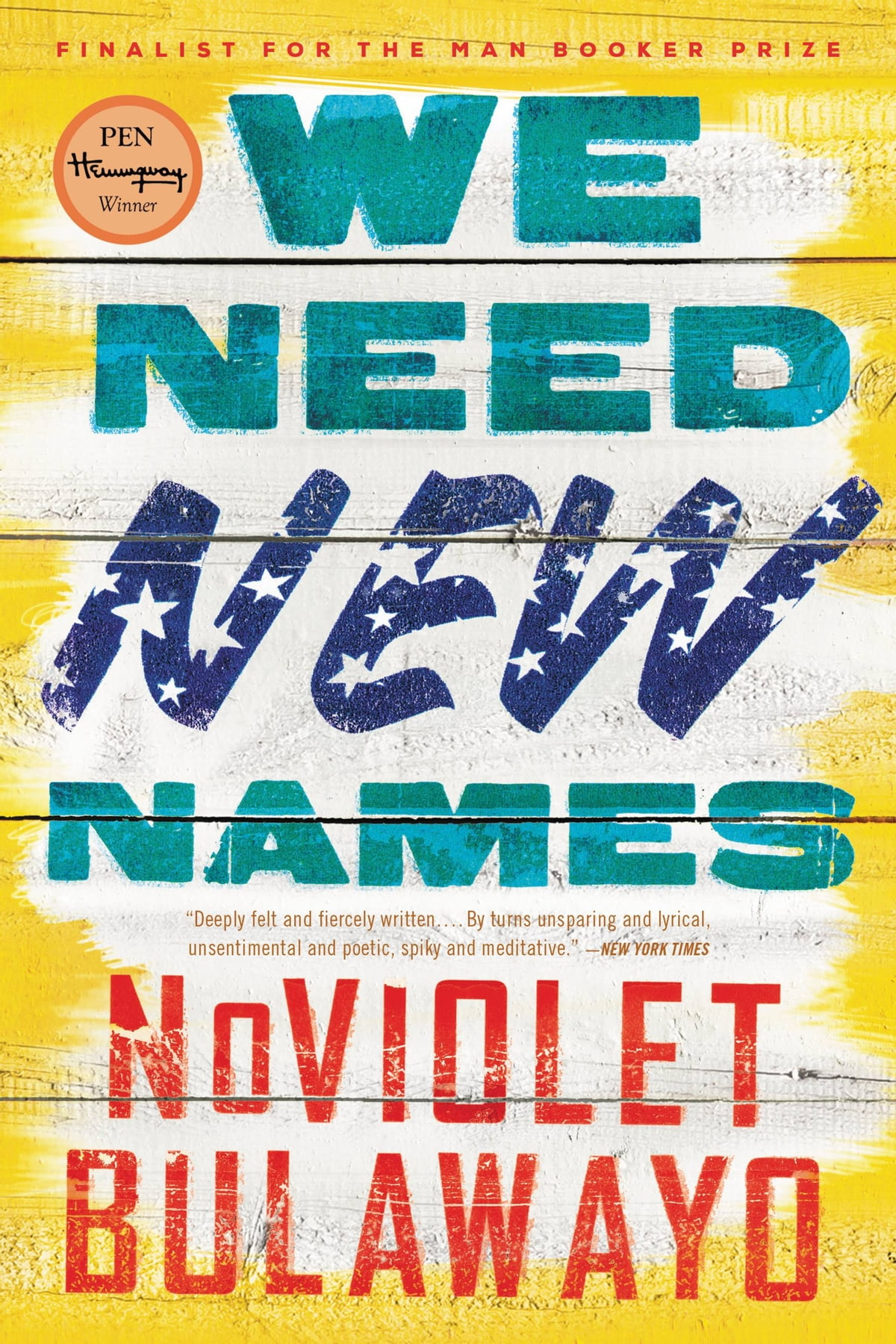 We Need New Names  A Novel Ebook By Noviolet Bulawayo