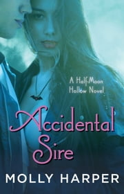 Accidental Sire ebook by Molly Harper
