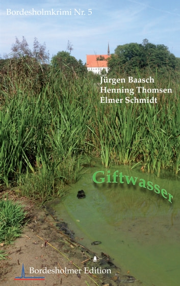 Giftwasser ebook by Elmer Schmidt,Henning Thomsen