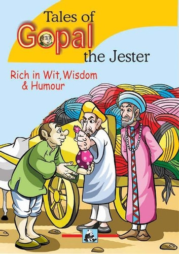 Tales of Gopal : The Jester - Rich in Wit, Wisdom & Humour ebook by SWAPNA DUTTA