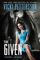 The Given - Celestial Blues: Book Three eBook par Vicki Pettersson