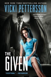 The Given - Celestial Blues: Book Three ebook by Vicki Pettersson