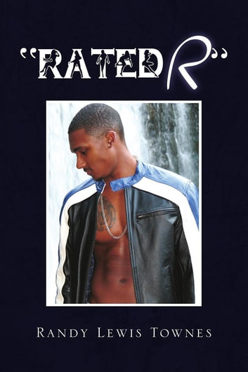 ''Rated R'' ebook by Randy Lewis Townes