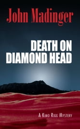 Death On Diamond Head ebook by John Madinger