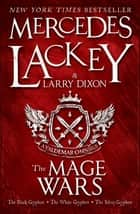The Mage Wars ebook by Mercedes Lackey