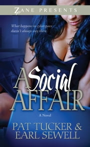 A Social Affair - A Novel ebook by Pat Tucker,Earl Sewell